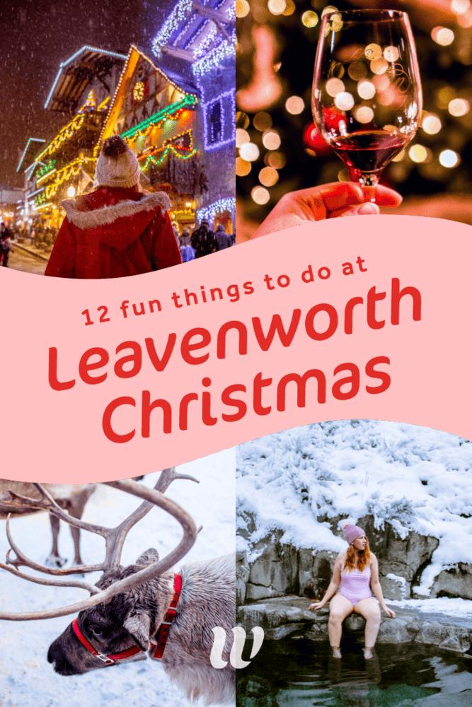 Leavenworth Washington Christmas 2019.12 Festive Leavenworth Christmas Activities You Ll Love